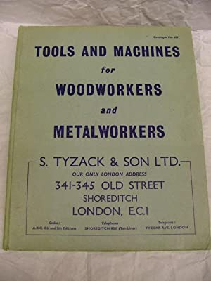 S Tyzack & Son Tools & Machines for Woodworkers & Metalworkers Catalogue No 659