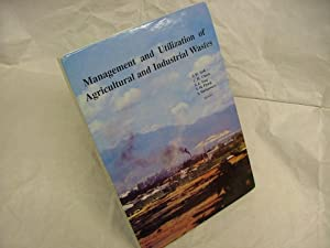 Management & Utilization of Agricultural & Industrial Wastes.