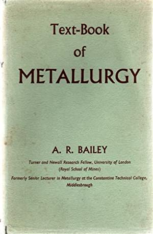 A Text-Book of Metallurgy.