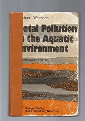 Metal Pollution in the Aquatic Environment.