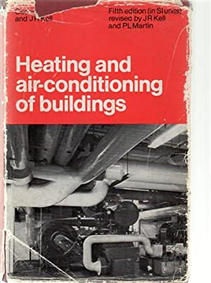 Heating and Air-Conditioning of Buildings: Faber, Oscar; Kell,