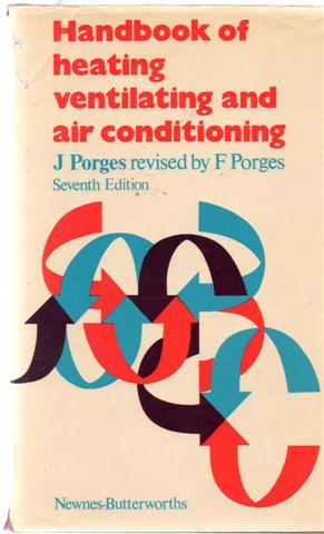 Handbook of Heating, Ventilating and Air Conditioning : Ready-Reference Tables and Data