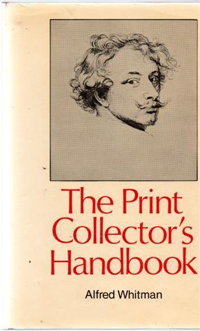The Print Collector's Handbook