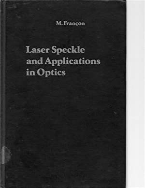 Laser Speckle and Application in Optics