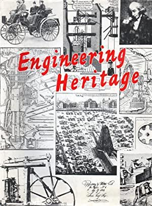 Engineering Heritage: Highlights from the History of Mechanical Engineering. Volume 1.
