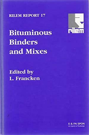 Bituminous Binders and Mixes: State of the Art and Interlaboratory Tests on Mechanical Behaviour ...