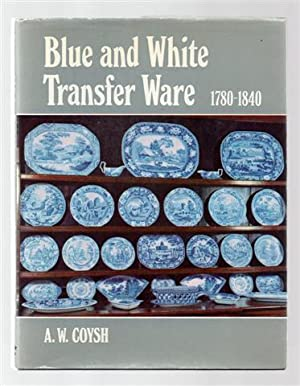 Blue and White Transfer Ware, 1780-1840