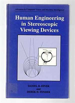 Human Engineering in Stereoscopic Viewing Devices: