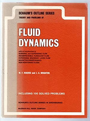 Schaum's Outline of Theory and Problems of Fluid Dynamics.
