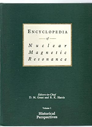 Encyclopedia of Nuclear Magnetic Resonance, Historical Perspectives Vol. 1