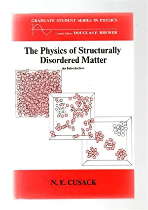 The Physics of Structurally Disordered Matter : An Introduction