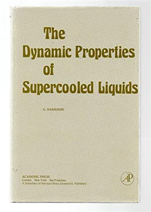 The Dynamic Properties of Supercooled Liquids