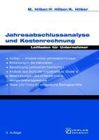 Jahresabschlussanalyse und Kostenrechnung - Hilber, Markus|Hilber, Paul|Hilber, Klaus