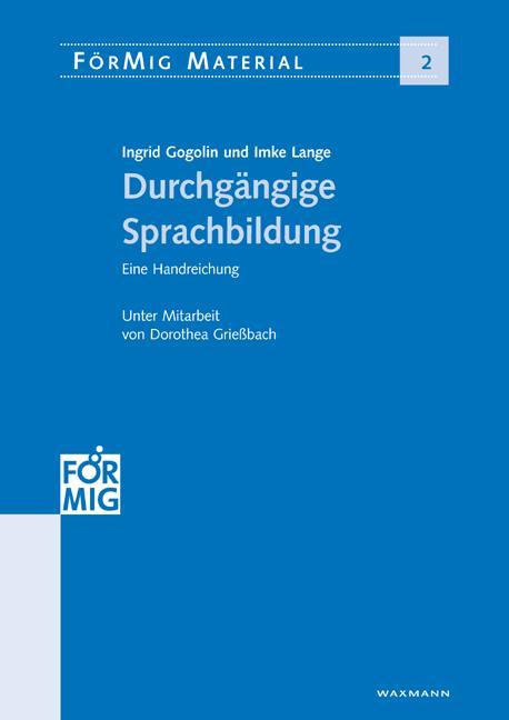 Durchgängige Sprachbildung - Gogolin, Ingrid|Lange, Imke|Grießbach, Dorothea