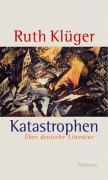 Katastrophen - Klüger, Ruth