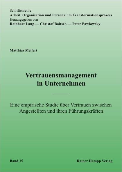 Vertrauensmanagement in Unternehmen - Meifert, Matthias T.