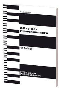 Atlas der Pianonummern - Großbach, Jan