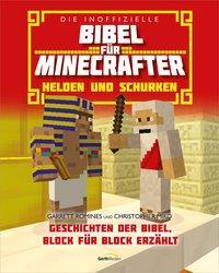 Die inoffizielle Bibel für Minecrafter: Helden und Schurken - Romines, Garrett