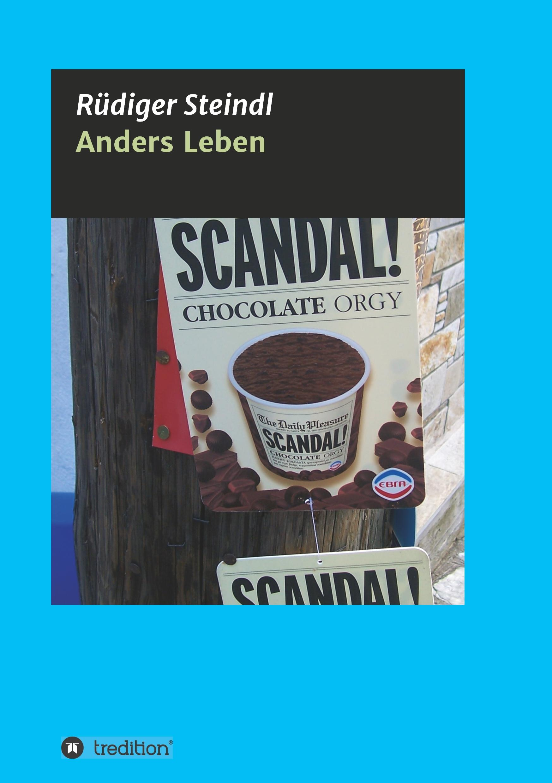 Anders Leben - Steindl, Rüdiger