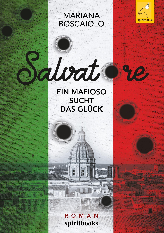 Salvatore - Ein Mafioso sucht das Glück - Boscaiolo, Mariana