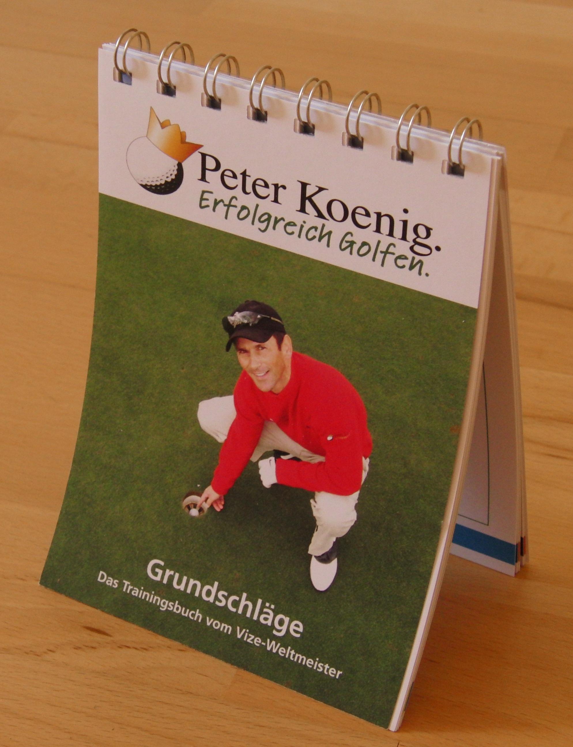 erfolgreich golfen - Grundschläge - Koenig, Peter