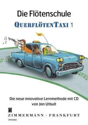 Die Flötenschule QuerflötenTaxi, mit Audio-CD. Bd.1 - Utbult, Jan