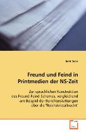 Freund und Feind in Printmedien der NS-Zeit: Stehr, Berit