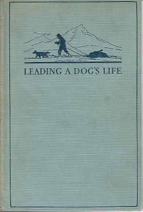 Leading a Dog's Life