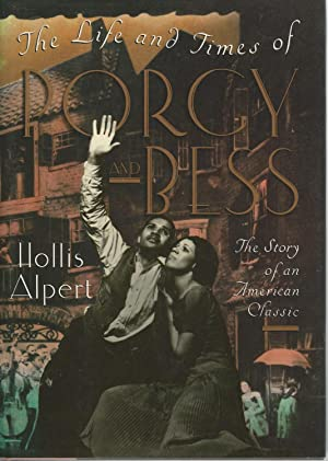 The Life and Times of Porgy and: Alpert, Hollis
