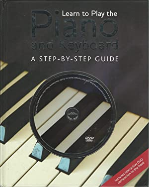Learn to Play the Piano and Keyboard: Freeth, Nick