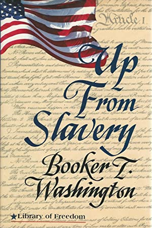 up from slavery booker t washington summary Get all the key plot points of booker t washington's up from slavery on one  page from the creators of sparknotes.