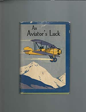 An Aviator's Luck (Aviator Series Volume 2