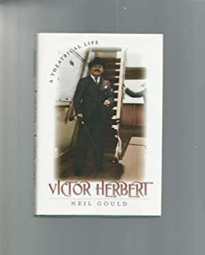 Victor Herbert : A Theatrical Life