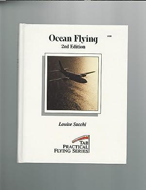 Ocean Flying (Tab Practical Flying Series): Sacchi, Louise