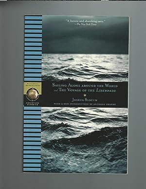 Sailing Alone Around the World and the: Slocum, Joshua