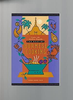 The Best of Burmese Cooking (Under the: Taik, Aung Aung
