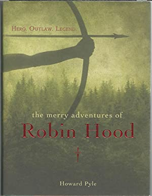 The Merry Adventures of Robin Hood: Pyle Howard