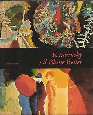 Kandinsky e il Blaue Reiter: Orlandini Marisa Volpi