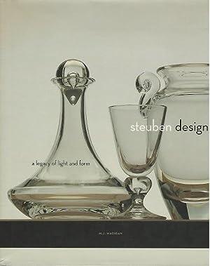 Steuben Design a Legacy of Light and: Madigan, M.j.
