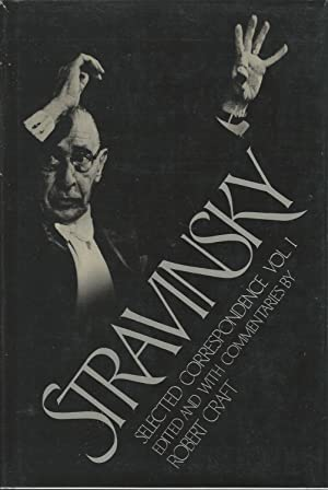 Stravinsky Selected Correspondence (Three Volumes)