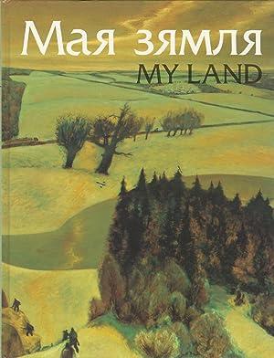 Maia Ziamlia Zhyvapis Belaruskikh Mastakou My Land: Tryhubovich, V.