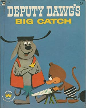 Deputy Dawg's Big Catch