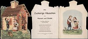 Das Zuckerige Häuschen oder Hansel und Gretel.: Märchen - Stanzbilderbuch.