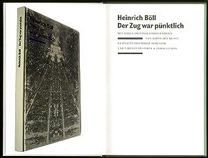 Der Zug war pünktlich. Mit sieben Originallithographien: Böll, Heinrich -
