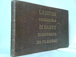 La DIVINA COMMEDIA di Dante Alighieri : Flaxman Giovanni