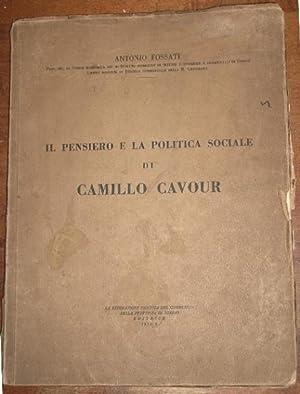 IL PENSIERO E LA POLITICA SOCIALE DI CAMILLO CAVOUR: Fossati Antonio