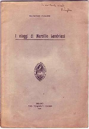I VIAGGI DI MARSILIO LANDRIANI: Pugliese Salvatore