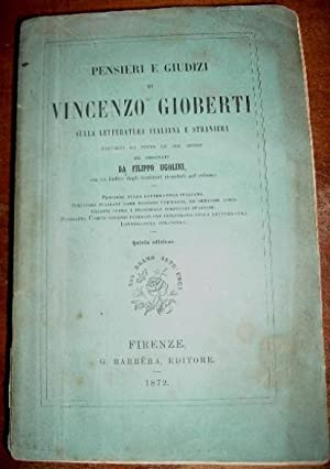 PENSIERI E GIUDIZI DI V. G. SULLA LETTERATURA ITALIANA E STRANIERA raccolti da tutte le sue opere ...