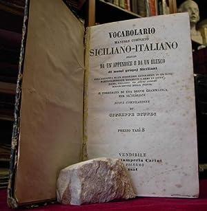 VOCABOLARIO MANUALE COMPLETO SICILIANO - ITALIANO seguito da un'appendice e da un elenco di ...