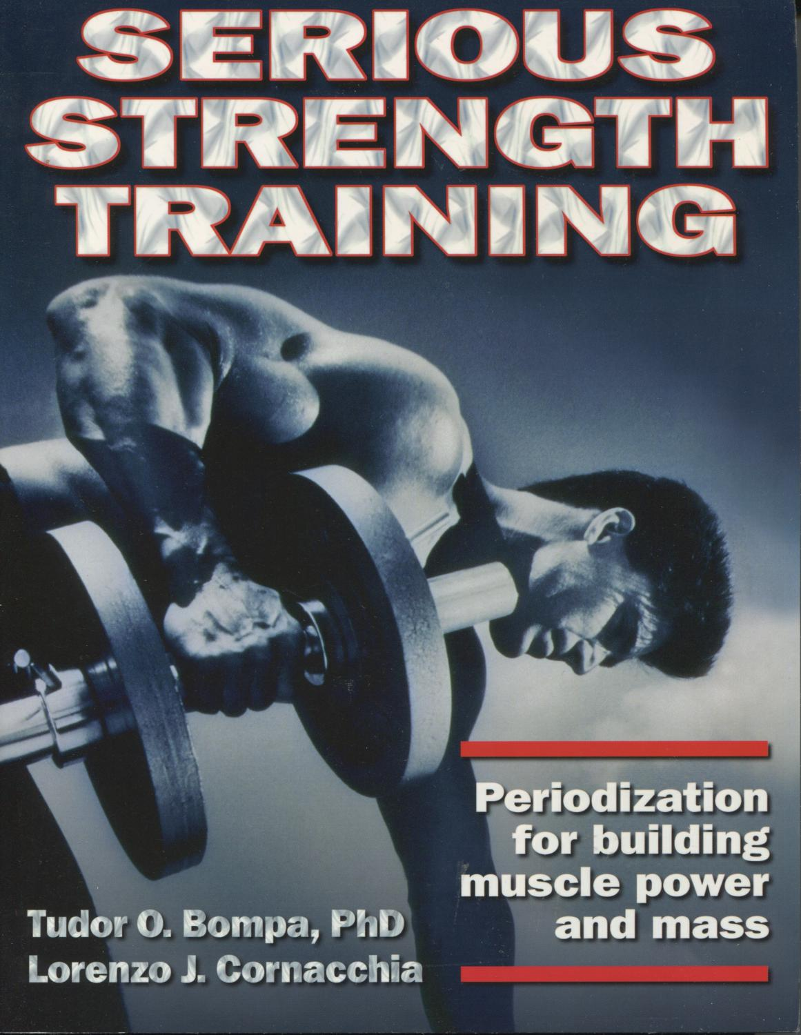 serious strength training: periodization for building muscle power, Muscles